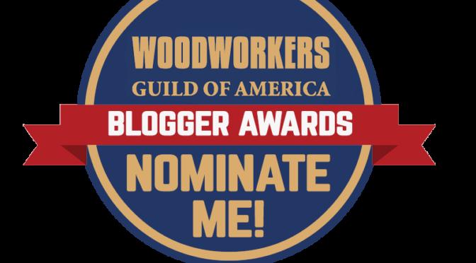 Je Ne Sais Quoi Woodworking received a nomination for the Blogger Awards